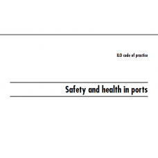 ILO safety and health in ports