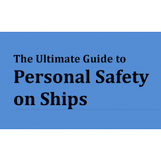 The Ultimate Guide to Personal Safety on Ships
